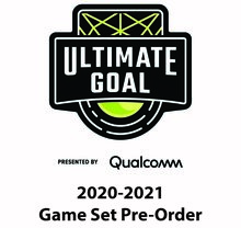 FIRST Tech Challenge Ultimate Goal PreOrder